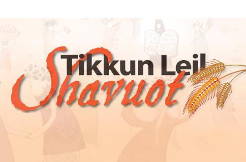 Tikkun Leil Shavuot – Night of Torah Study for All!